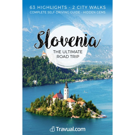 Slovenia Ultimate Road Trip (PDF)